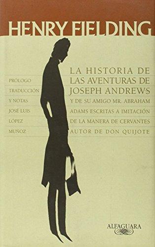 9788420403106: La Historia de las Aventuras de Joseph Andrews (CLASICOS ALFAGUARA ADULTOS)