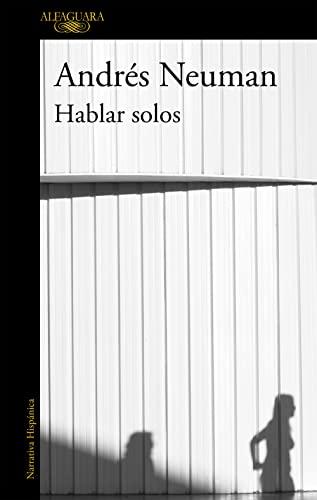 9788420403298: HABLAR SOLOS O.VARIAS ALFAGUA