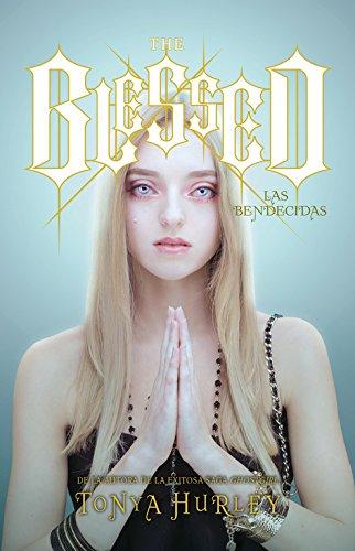 9788420403595: The Blessed: Las bendecidas (FICCIÓN JUVENIL)