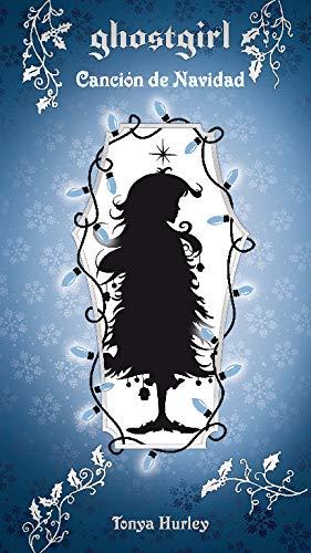 9788420403618: Ghostgirl. Canción de Navidad