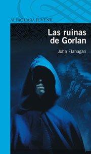 9788420405179: SA MONTARACES. LAS RUINAS DE GORLAN (Infantil Azul 12 Años)