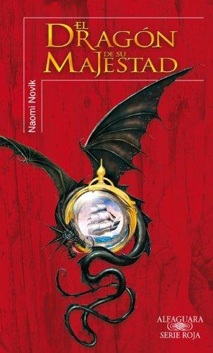 Temerario 1: El dragon de su majestad: Novik, Naomi