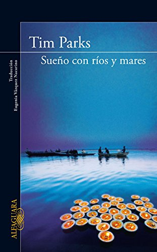 9788420405315: Sueños con ríos y mares (LITERATURAS)