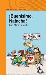 9788420405377: BUENISIMO NATACHA (Infantil Naranja 10 Años)