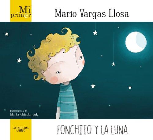 Fonchito y la luna.: Vargas Llosa, Mario/
