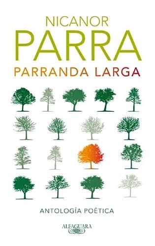 9788420405902: Parranda larga: Antología poética (Spanish Edition)