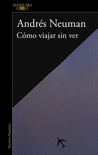 9788420406084: Como viajar sin ver (Spanish Edition)