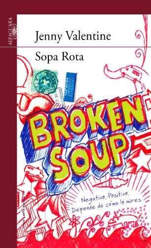 9788420406152: Sopa Rota (Serie Roja. A partir de 14 años)