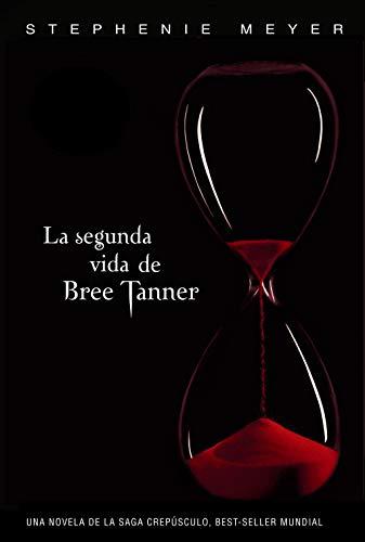 9788420406268: La segunda vida de Bree Tanner (Saga Crepúsculo) (Sin límites)