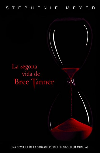 La segona vida de Bree Tanner (8420406279) by Stephenie Meyer