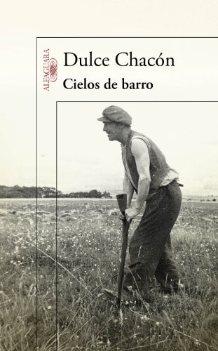 9788420406572: Cielos de barro (Spanish Edition)