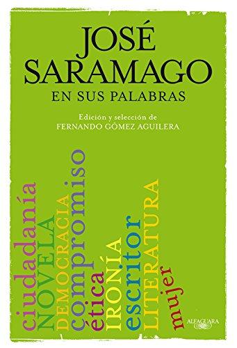 9788420406633: Saramago en sus palabras