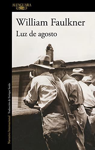 9788420406732: Luz de agosto (LITERATURAS)