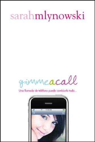 9788420406817: Gimme A Call (Spanish Edition)