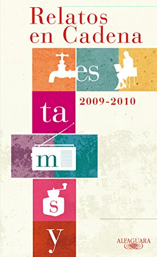 9788420406916: RELATOS EN CADENA 2009-2010 (FUERA COLECCION ALFAGUARA ADULTOS)