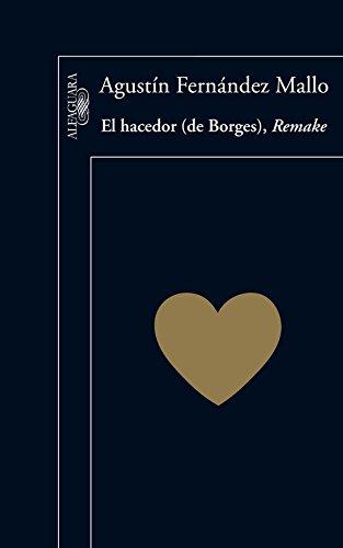 9788420407074: El hacedor (de Borges), Remake (Spanish Edition)