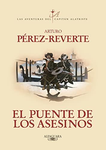 9788420407098: El Puente De Los Asesinos (El Capitán Alatriste)