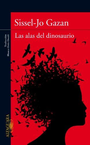 9788420407241: Las alas del dinosaurio (Spanish Edition)