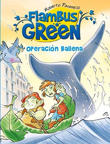 9788420407876: Flambus Green. Operación ballena