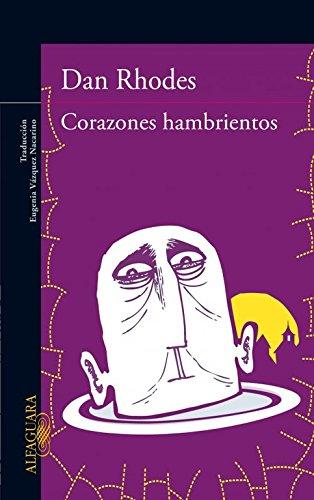 9788420409962: Corazones hambrientos (LITERATURAS)