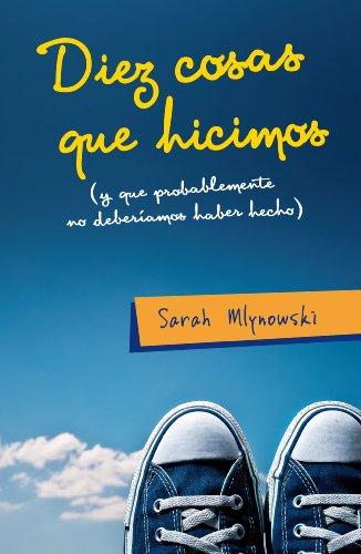 Diez cosas que hicimos: Sarah Mlynowski