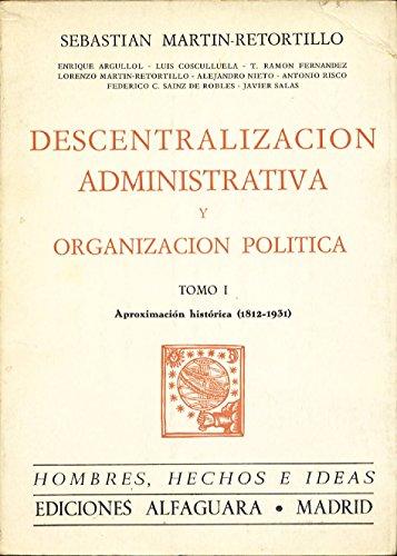 9788420410319: Descentralizacion administrativa iaproximacion historica