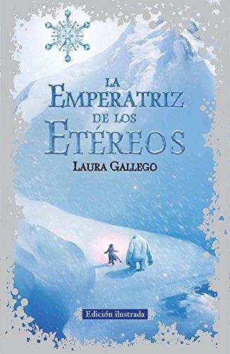 9788420410791: La Emperatriz de los Etéreos (edición ilustrada) (FICCIÓN JUVENIL)