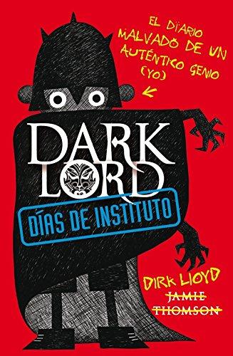 9788420411026: DARK LORD. Días de instituto
