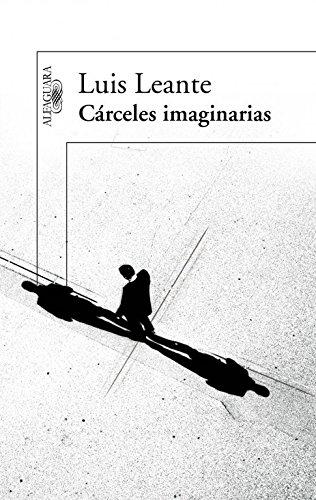 9788420411088: Cárceles imaginarias (FUERA COLECCION ALFAGUARA ADULTOS)