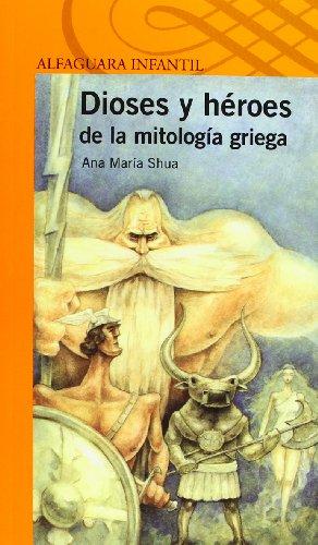 9788420411132: Dioses y héroes de la mitología griega