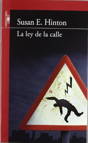 9788420411361: La ley de la calle (Infantil Roja 14 Años)