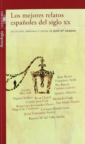 9788420411385: LOS MEJORES RELATOS ESPAÑOLES DEL SIGLO XX (Infantil Roja 14 Años)