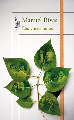 Las voces bajas (Spanish Edition): Manuel Rivas
