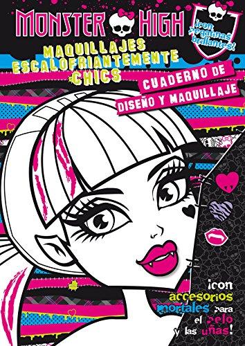 9788420412887: Monster High. Maquillajes escalofriantemente chics. Cuaderno de diseño y maquillaje.