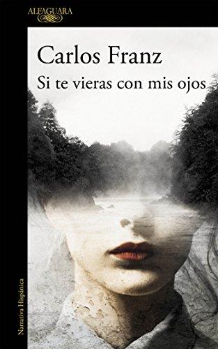 9788420413655: Si te vieras con mis ojos (HISPANICA)