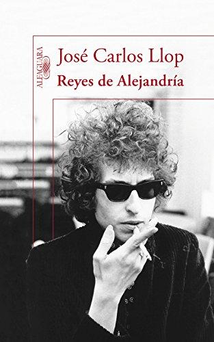 Reyes de Alejandria: Jose Carlos Llop