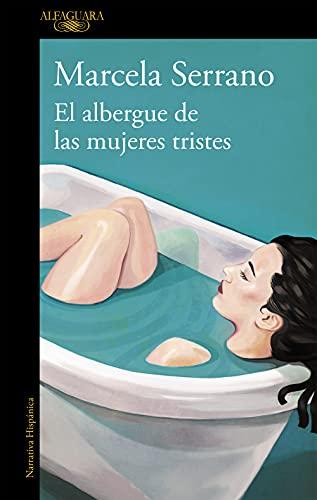 9788420414461: El albergue de las mujeres tristes (HISPANICA)