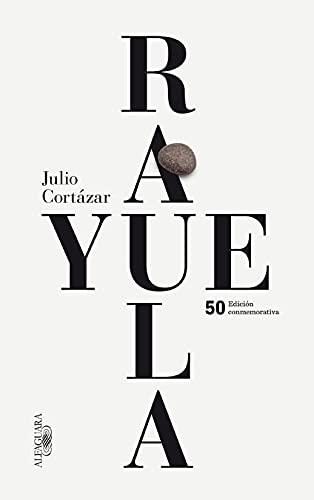 9788420414706: Rayuela (edición conmemorativa) (FUERA COLECCION ALFAGUARA ADULTOS)