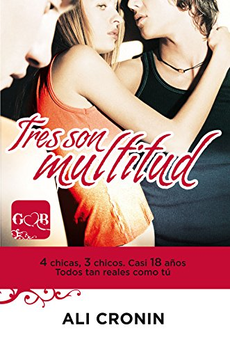 9788420414874: Tres son multitud (Girl Heart Boy 3) (Sin límites)