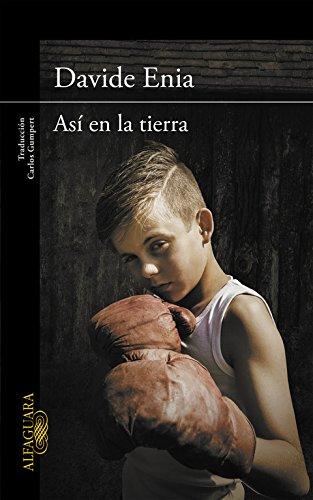 9788420415284: Así en la tierra (On Earth as It Is in Heaven) (Spanish Edition)