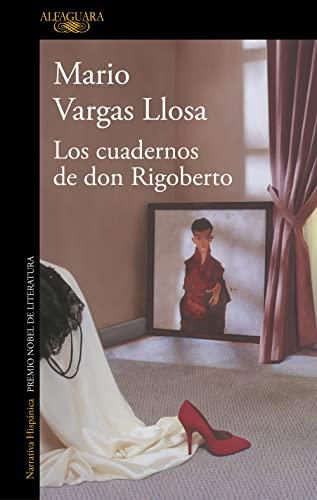 9788420415697: Los cuadernos de don Rigoberto (HISPANICA)