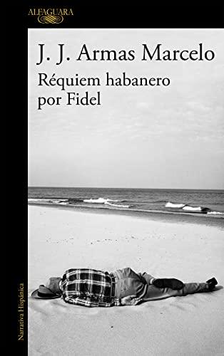 9788420416304: Réquiem Habanero Por Fidel (HISPANICA)