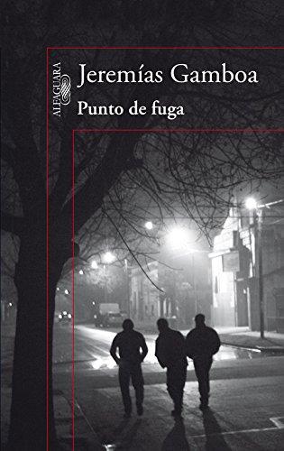 Punto De Fuga (HISPANICA): GAMBOA,JEREMIAS