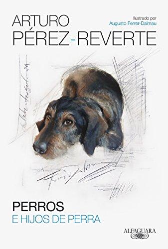 9788420417868: Perros e hijos de perra