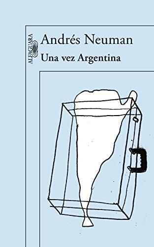 9788420418018: UNA VEZ ARGENTINA - ALFAGUARA