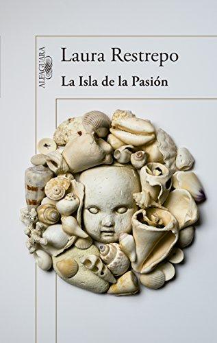 9788420418315: LA ISLA DE LA PASION - ALFAGUARA