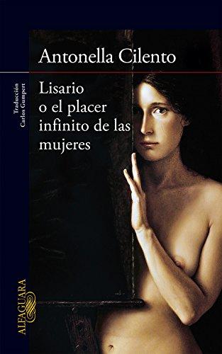 9788420418773: Lisario O El Placer Infinito De Las Mujeres (LITERATURAS)