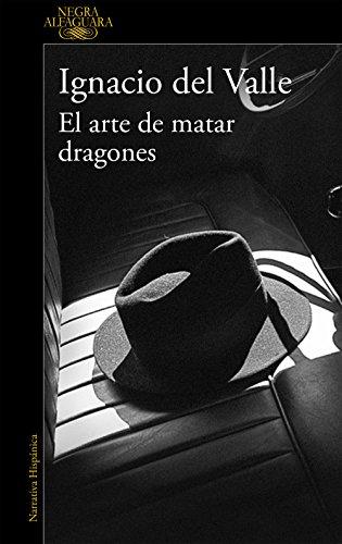 9788420419404: ARTE DE MATAR DRAGONES, EL.(NEGRA)