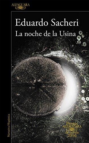 9788420419589: La Noche De La Usina (HISPANICA)