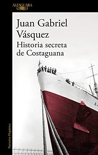 9788420419701: Historia secreta de Costaguana (HISPANICA)